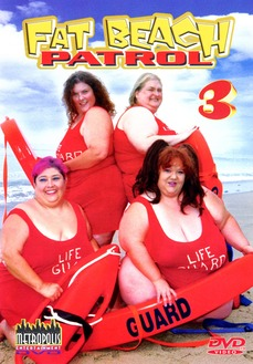 Fat Beach Patrol 3