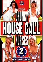 Chunky House Call Nurses 2