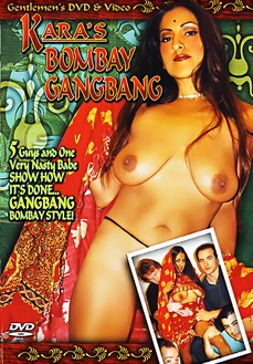Kara's Bombay Gangbang