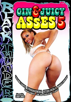 Gin And Juicy Asses 5