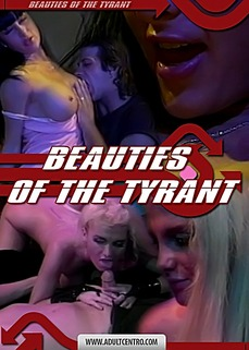 Beauties Of The Tyrant