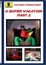 A Super Vacation 2