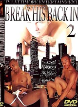 "Break His Back In 2 "" is full of 10 sexy studs & 6 scenes, hard, hot men busting huge loads!!!"