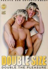 Double Size Double The Pleasure
