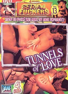 Serial Fuckers #13, Tunnels Of Love