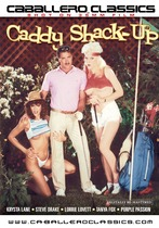 Caddy Shack-up