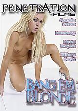 Bang Em Blonde