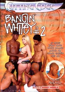 Bangin Whitey 2