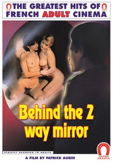 Behind The 2 Way Mirror