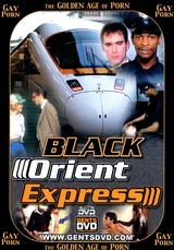 Golden Age Of Gay Porn Black Orient Express