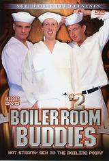 Boiler Room Buddies 2