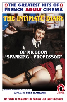 The Intimate Diary Of Mr. Leon 'Spanking-Professor'