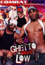 Ghetto Down Low