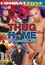 Thug Home Invasion