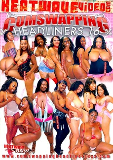 Cumswapping Headliners 16