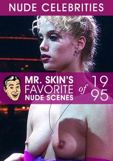 Mr. Skin's Favorite Nude Scenes - 1995