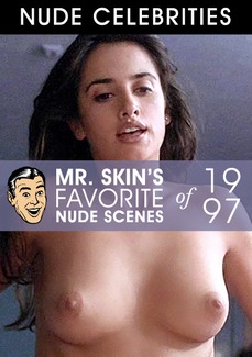 Mr. Skin's Favorite Nude Scenes - 1997