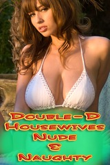 Double-D Housewives Nude And Naughty