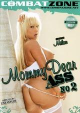 Mommy Dear Ass #2