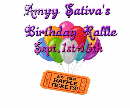 55638-Birthday Raffle!-Amyy Sativa